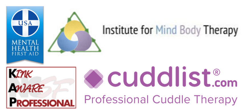 Mental Health First Aid, Institute for Mind Body Therapy, Kink Aware Professional, Cuddlist Professional Cuddle Therapy